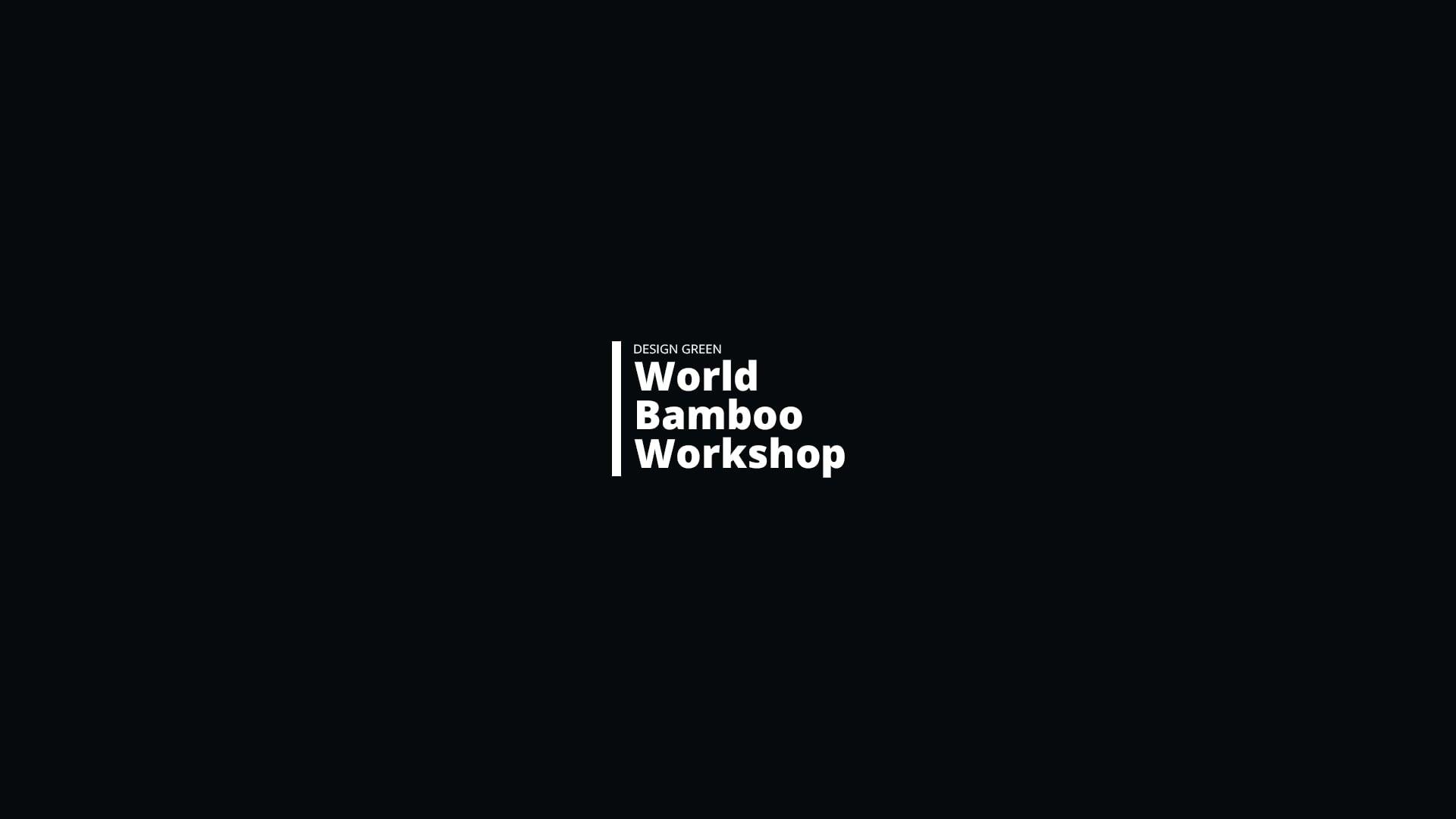 World Bamboo Workshop 2017