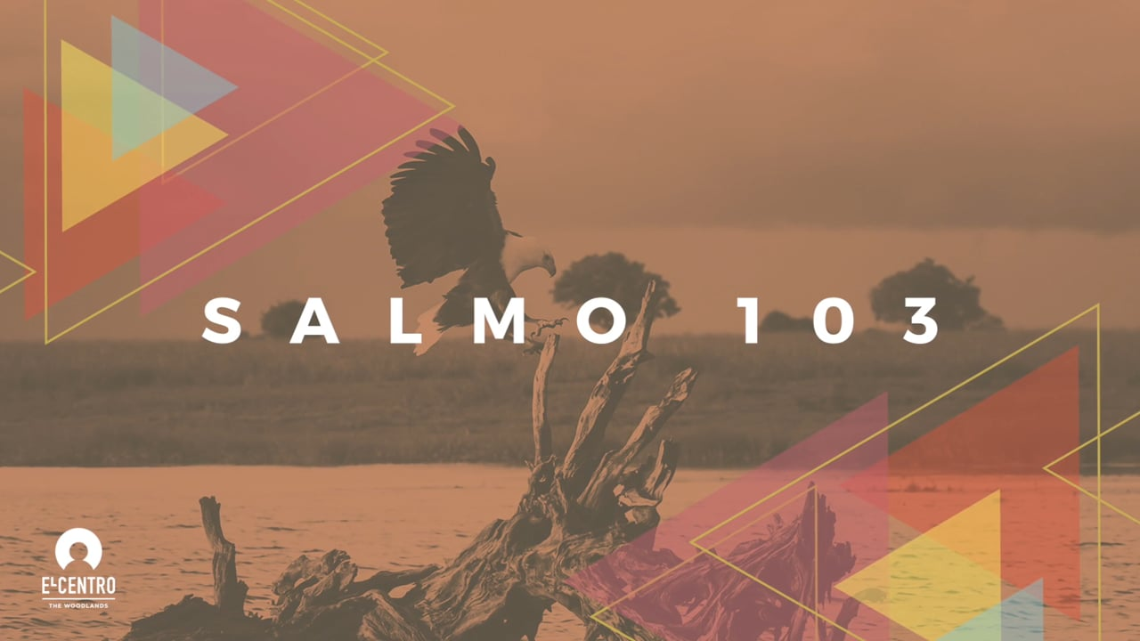 Salmo 103 - Predicas Cristianas