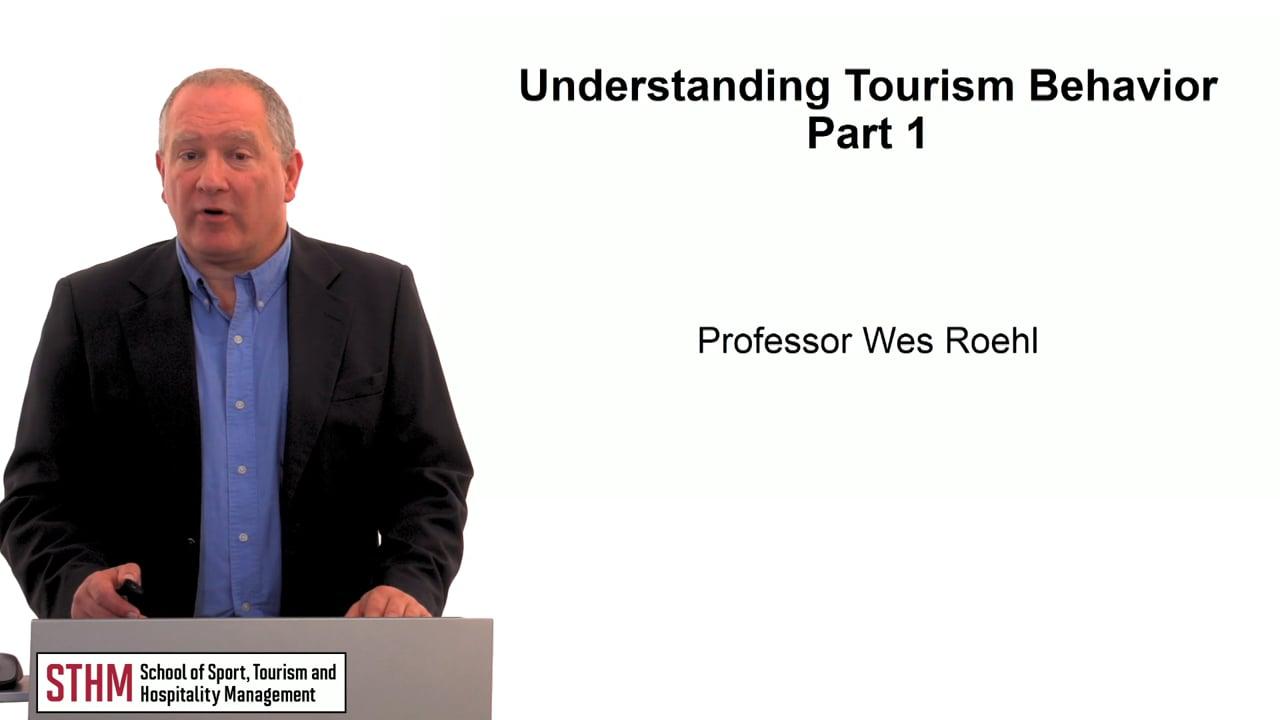 59747Understanding Tourism Behavior Part 1