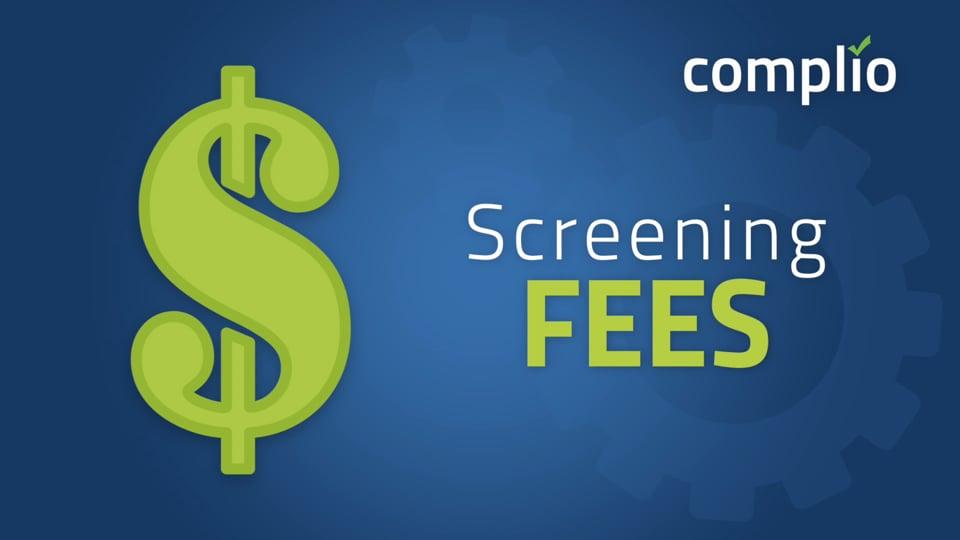 Complio Screening Fees