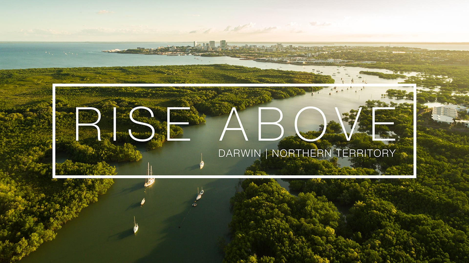 RISE ABOVE | Darwin Drone Video & Photography, NT