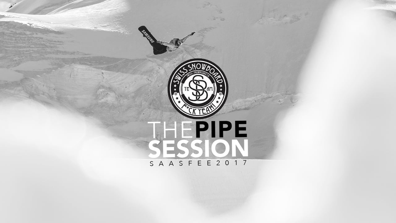 THE PIPE SESSION • SAAS FEE