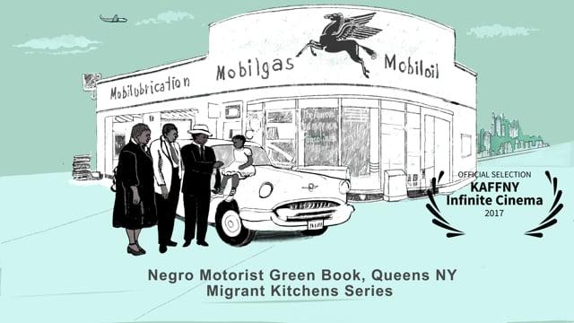 Negro Motorist Green Book, Queens NY, Migrant Kitchens
