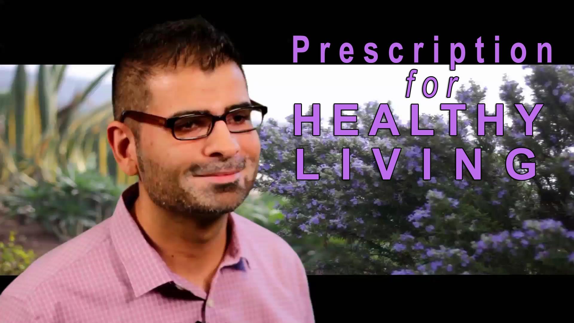Prescription For Healthy Living