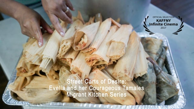 Street Carts of Desire: Évelia's Courageous Tamales
