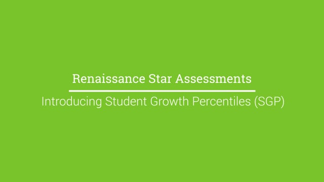 Introducing Student Growth Percentile (SGP)