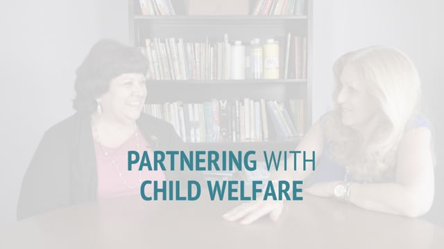 Partnering with Child Welfare