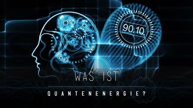 Basics 01 - Was ist die 90.10.-Quantenenergie?