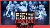 wXw Fight Forever Tour 2017: Frankfurt