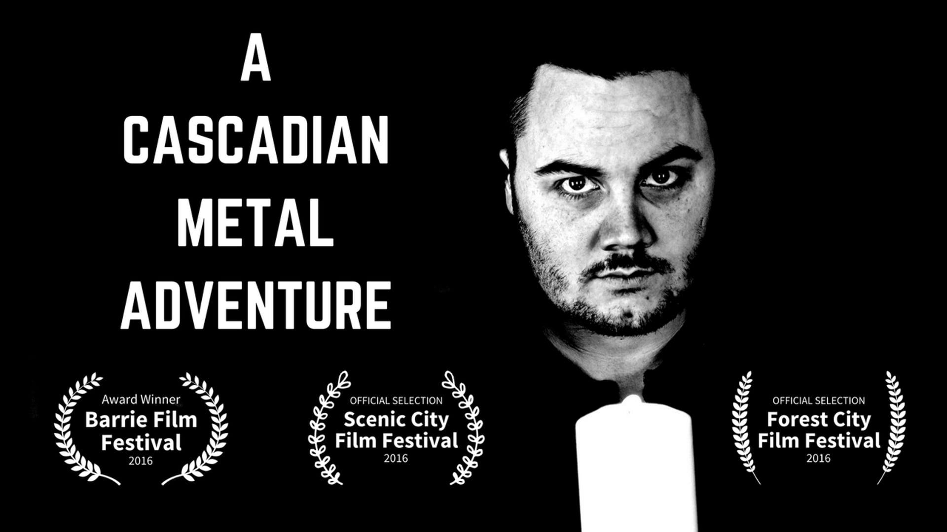 A Cascadian Metal Adventure