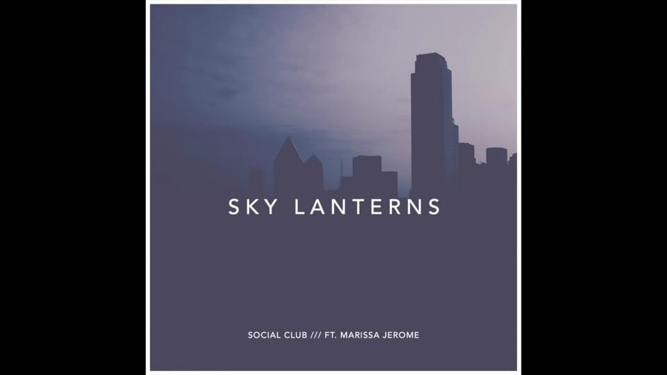 20160508-1621Social Club - Sky Lanterns