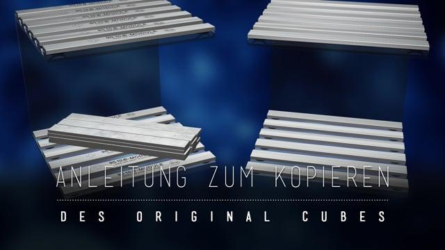 Der DIY-Cube - Anleitung zum kopieren des Original 90.10.®-CUBEs