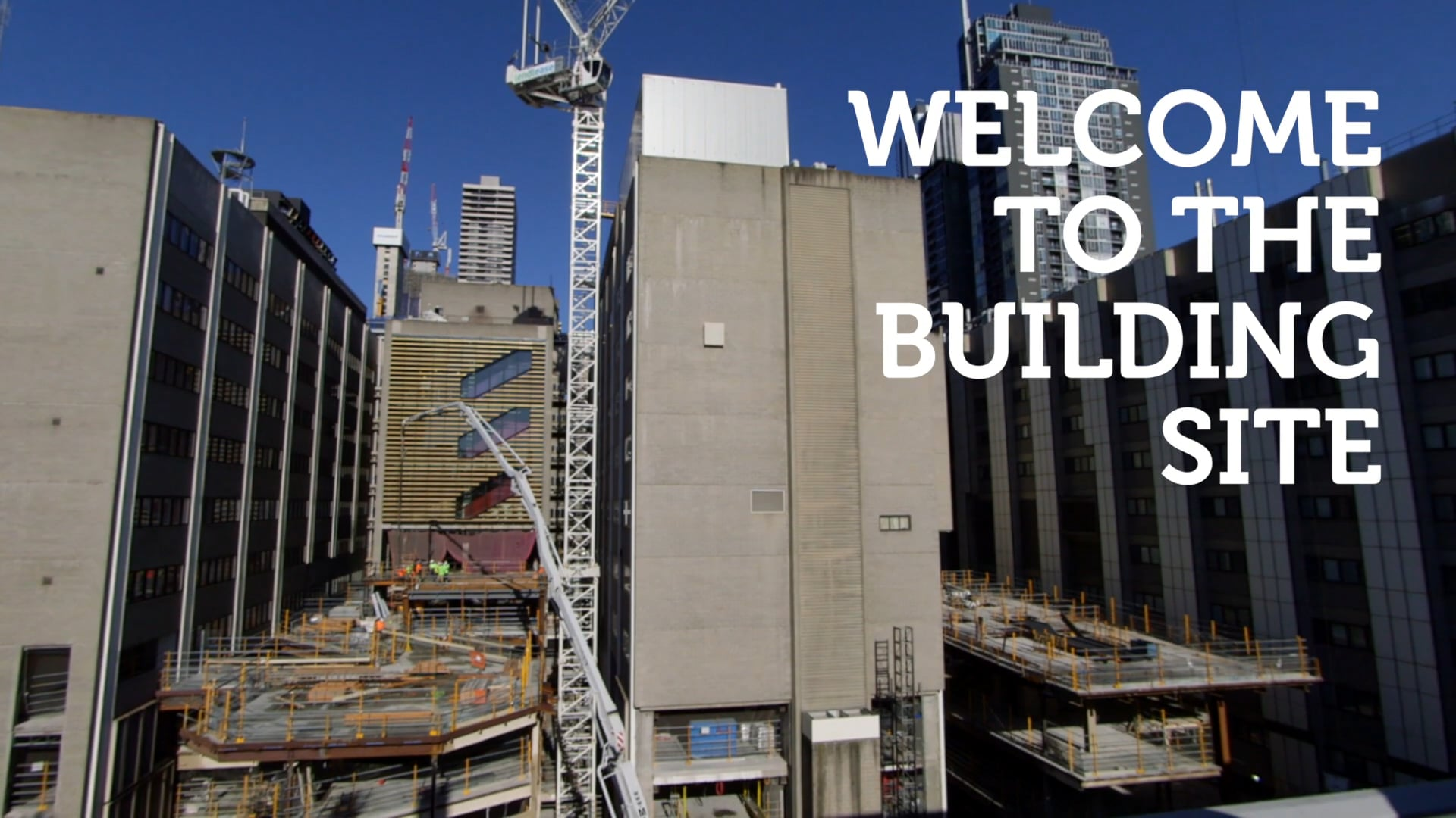 Welcome to the Building Site   Behind the Hoarding   RMIT University
