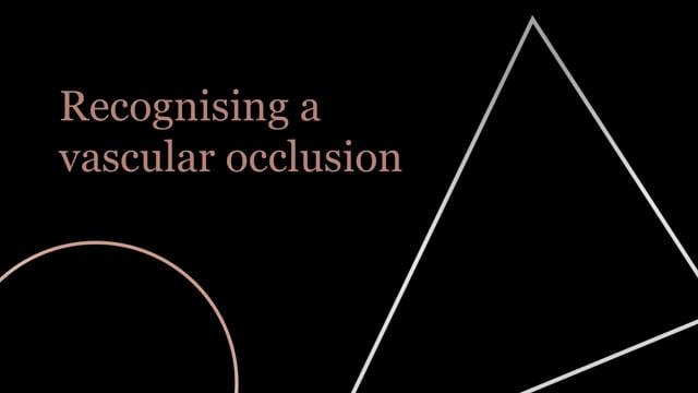 Recognising Vascular Occlusion
