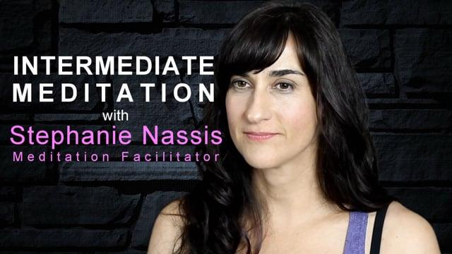 Part 2: Intermediate Meditation