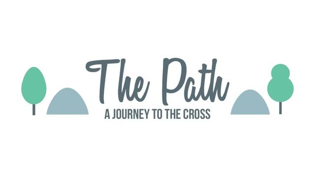 The Path Sermon Series Bumper