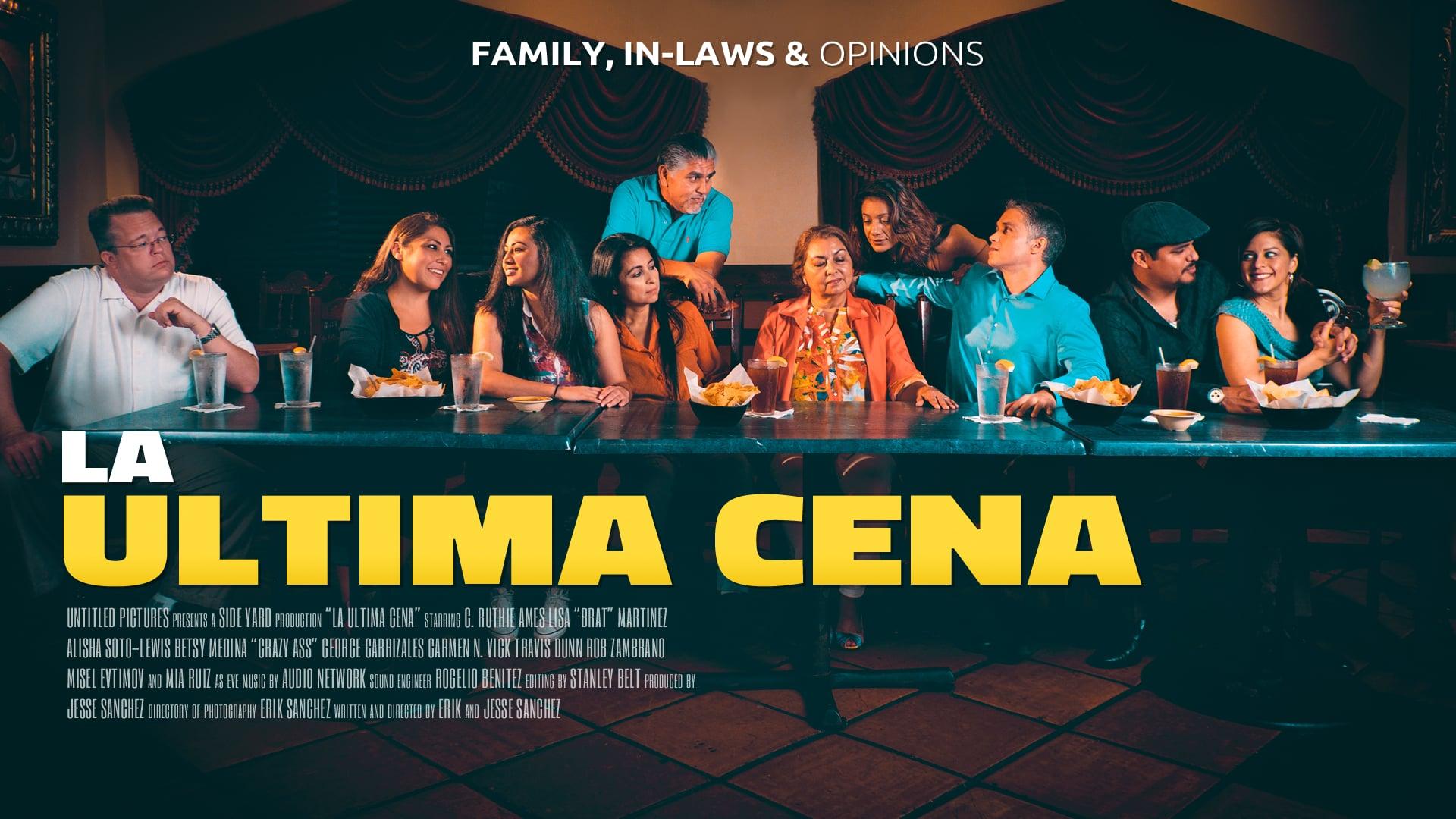 La Ultima Cena - A Tex-Mex comedy