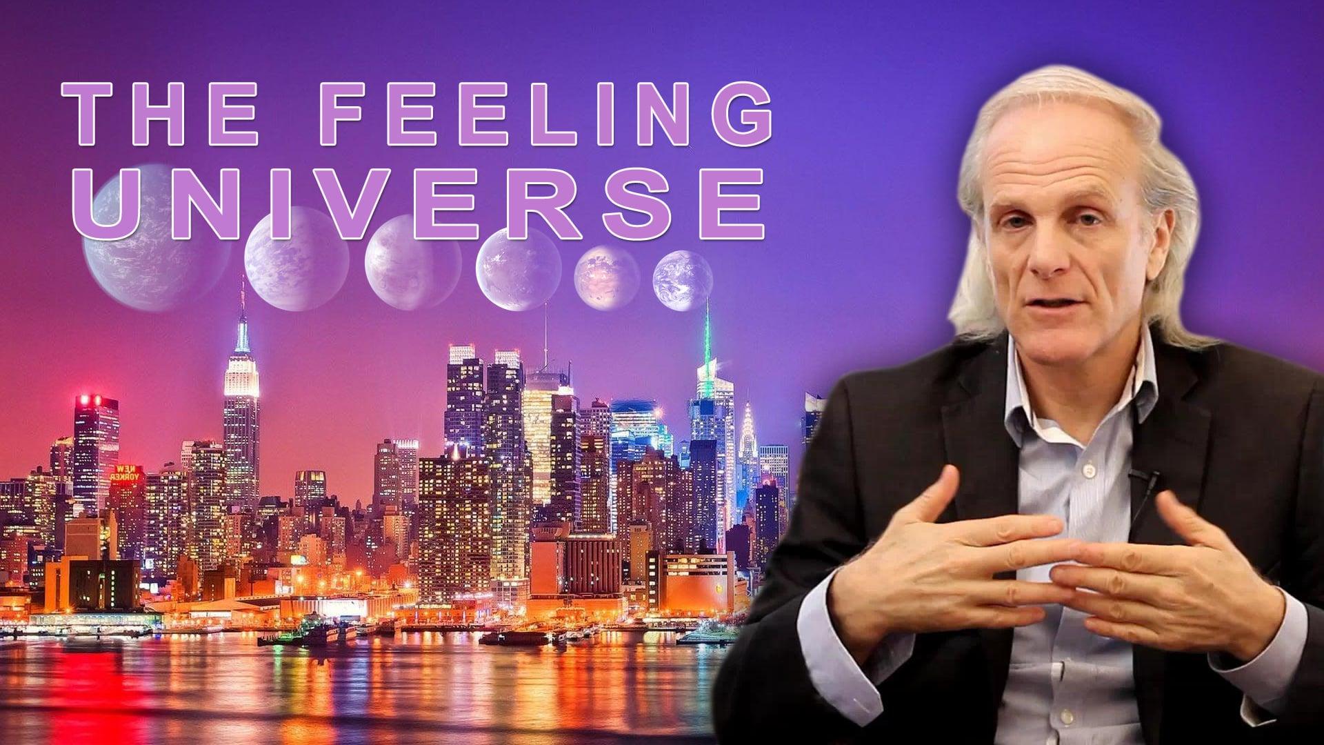 The Feeling Universe