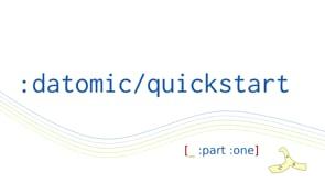 36. Datomic Quickstart, part 1