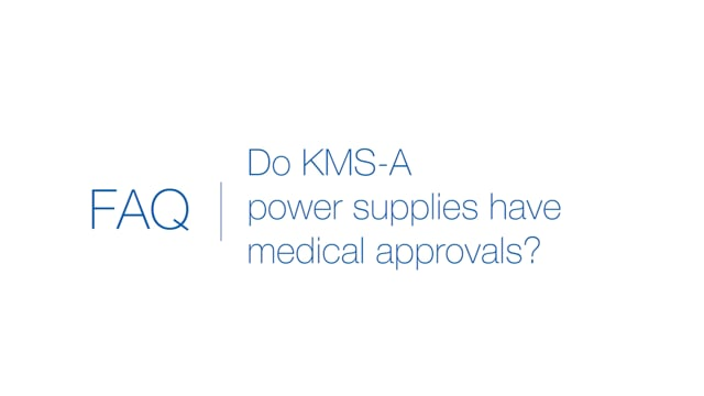 Do KMS-A power supplies have medical approvals?