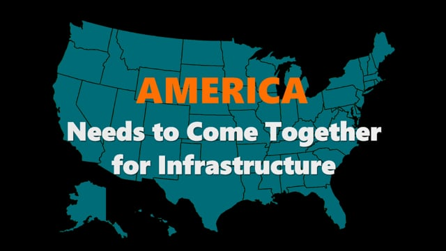 America Needs to Come Together for Infrastructure