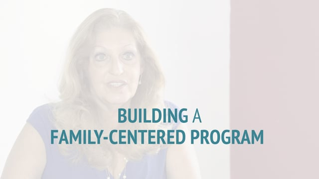 How They Did It: Building a Family-Centered Program