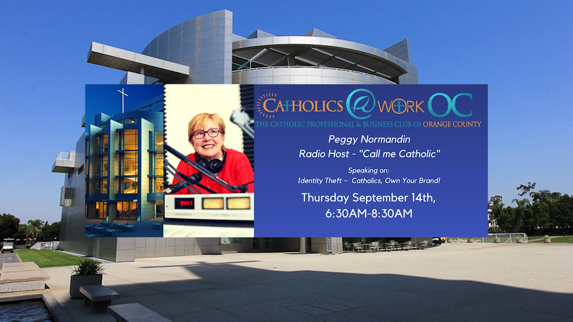 Catholics @ Work OC - Peggy Normandin