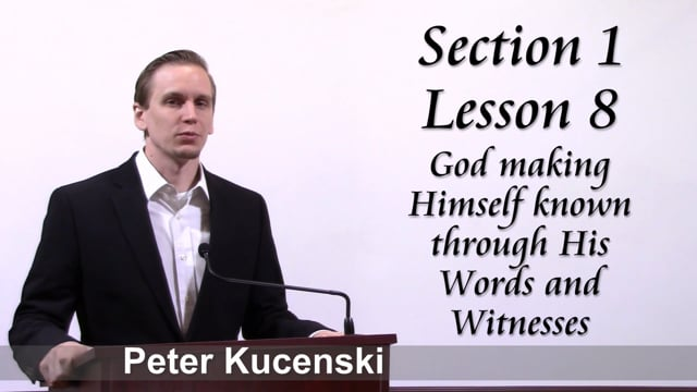 LtBwML Lesson 8 (Section 1) - God making Himself know to us through the Bible