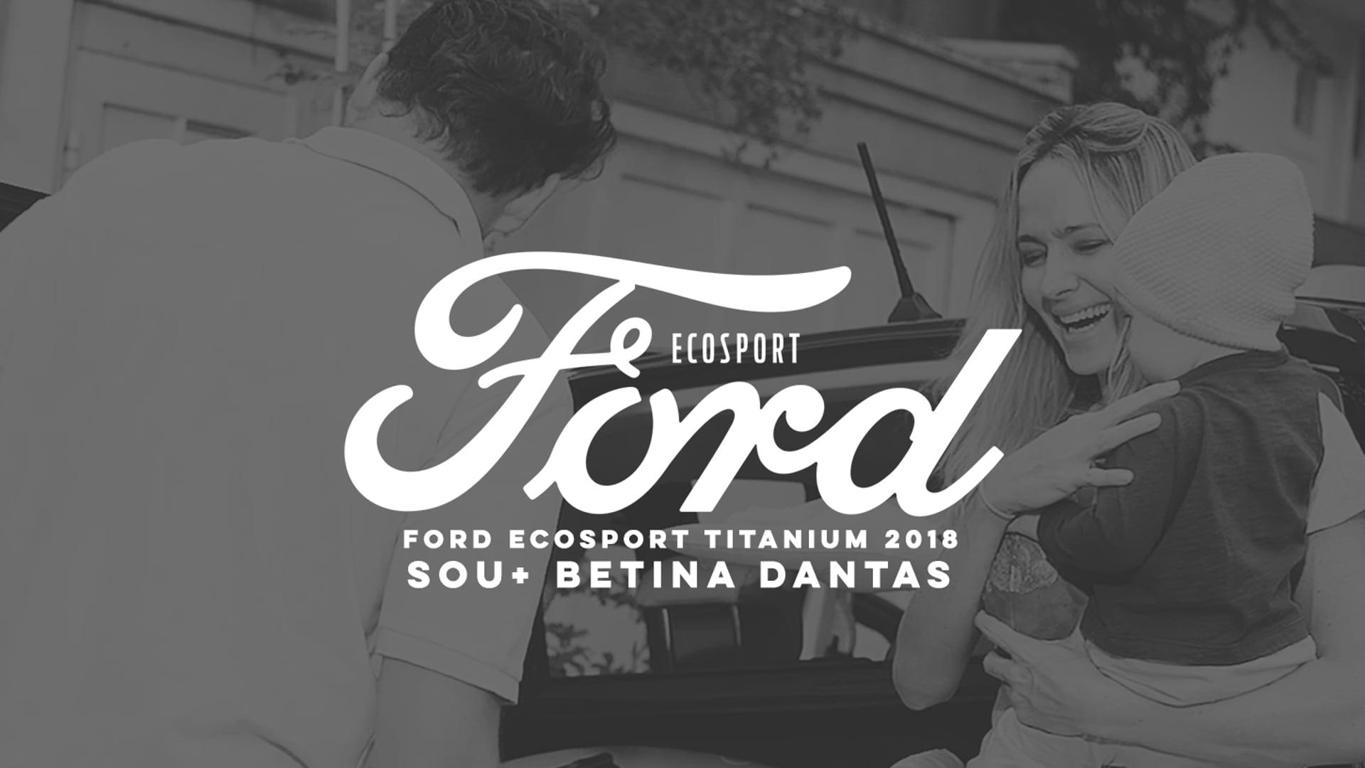 FORD EcoSport 2018 - SOU+ Betina Dantas