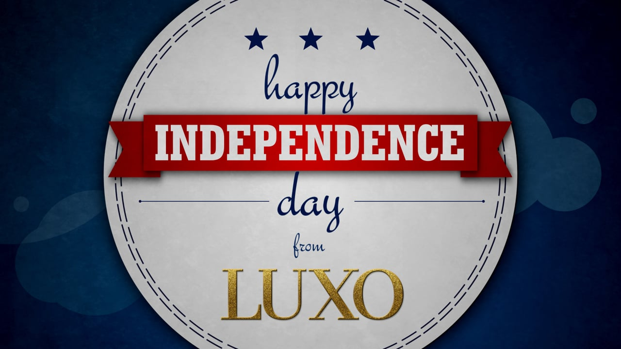 Happy Independence Day from LUXO