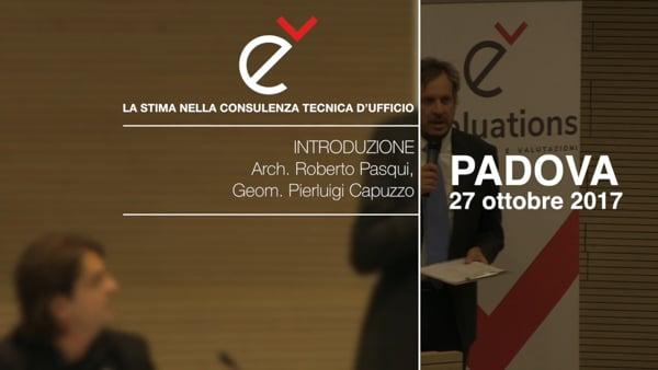 LA STIMA NELLA CONSULENZA D'UFFICIO Introduzione - Arch. Roberto Pasqui e Geom. Pierluigi Capuzzo