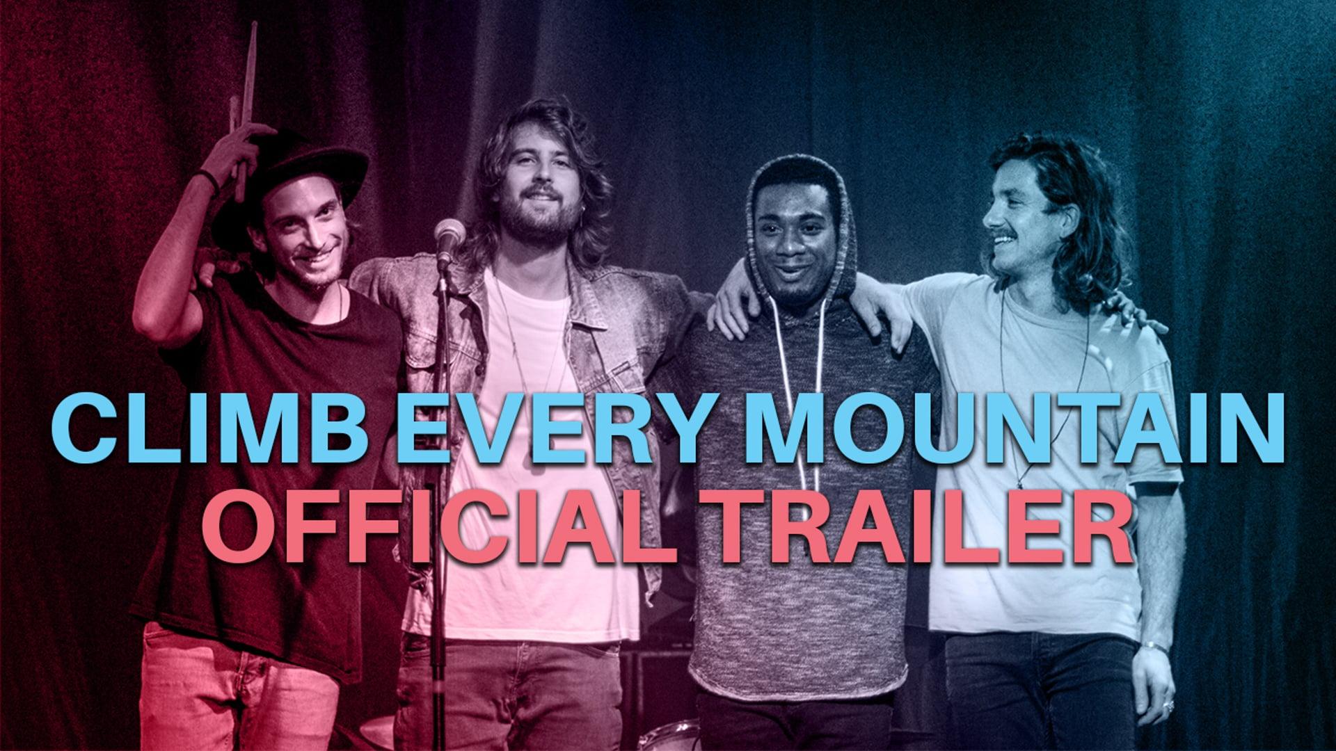 Climb Every Mountain - Official Trailer (2017)