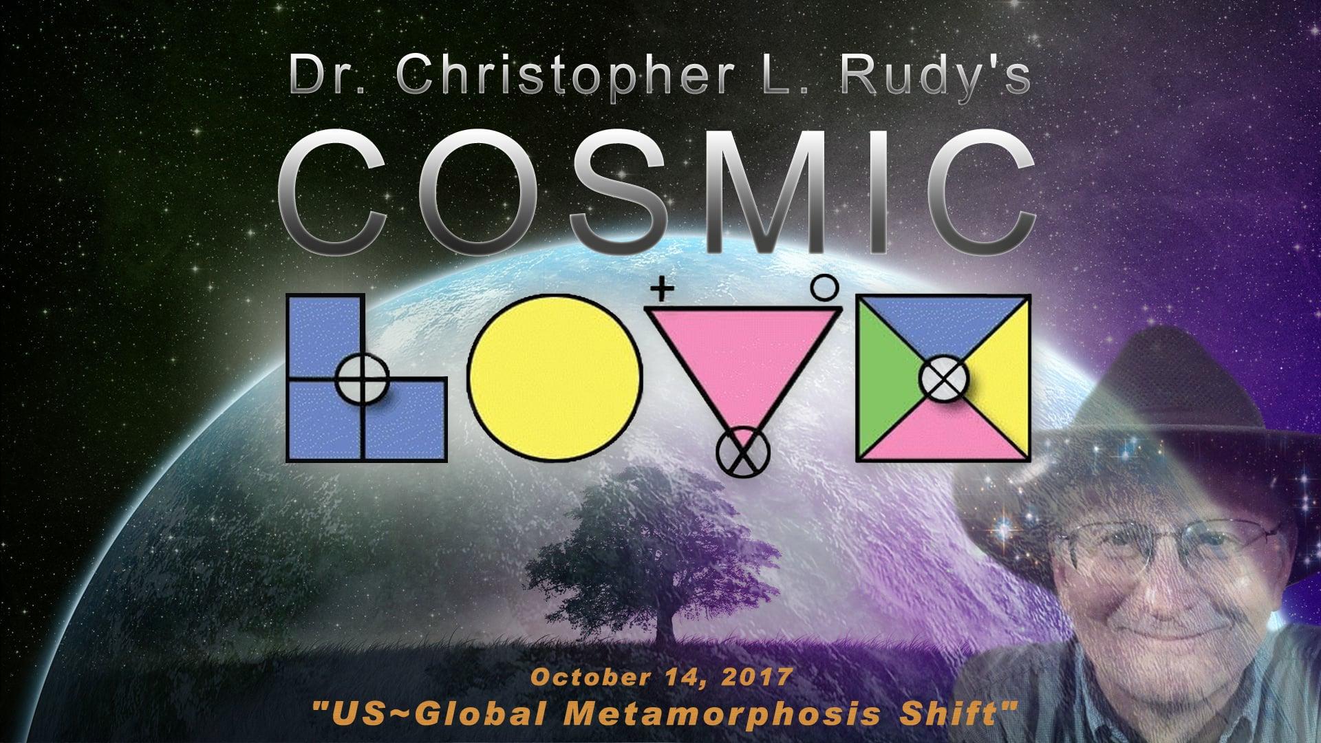 10-14-2017: US~Global Metamorphosis Shift