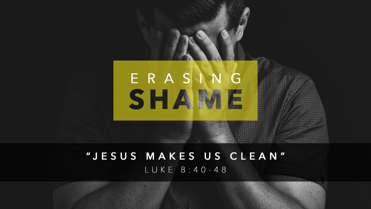 Jesus Makes Us Clean