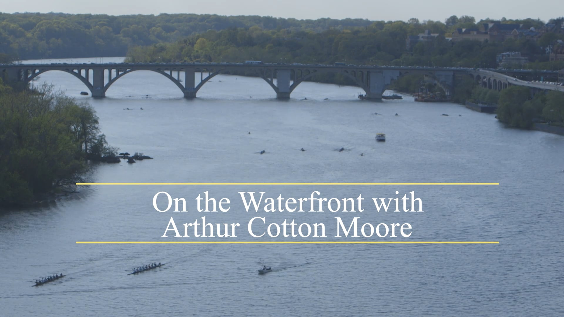 On the Waterfront with Arthur Cotton Moore