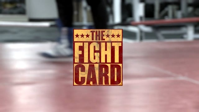 The Fight Card
