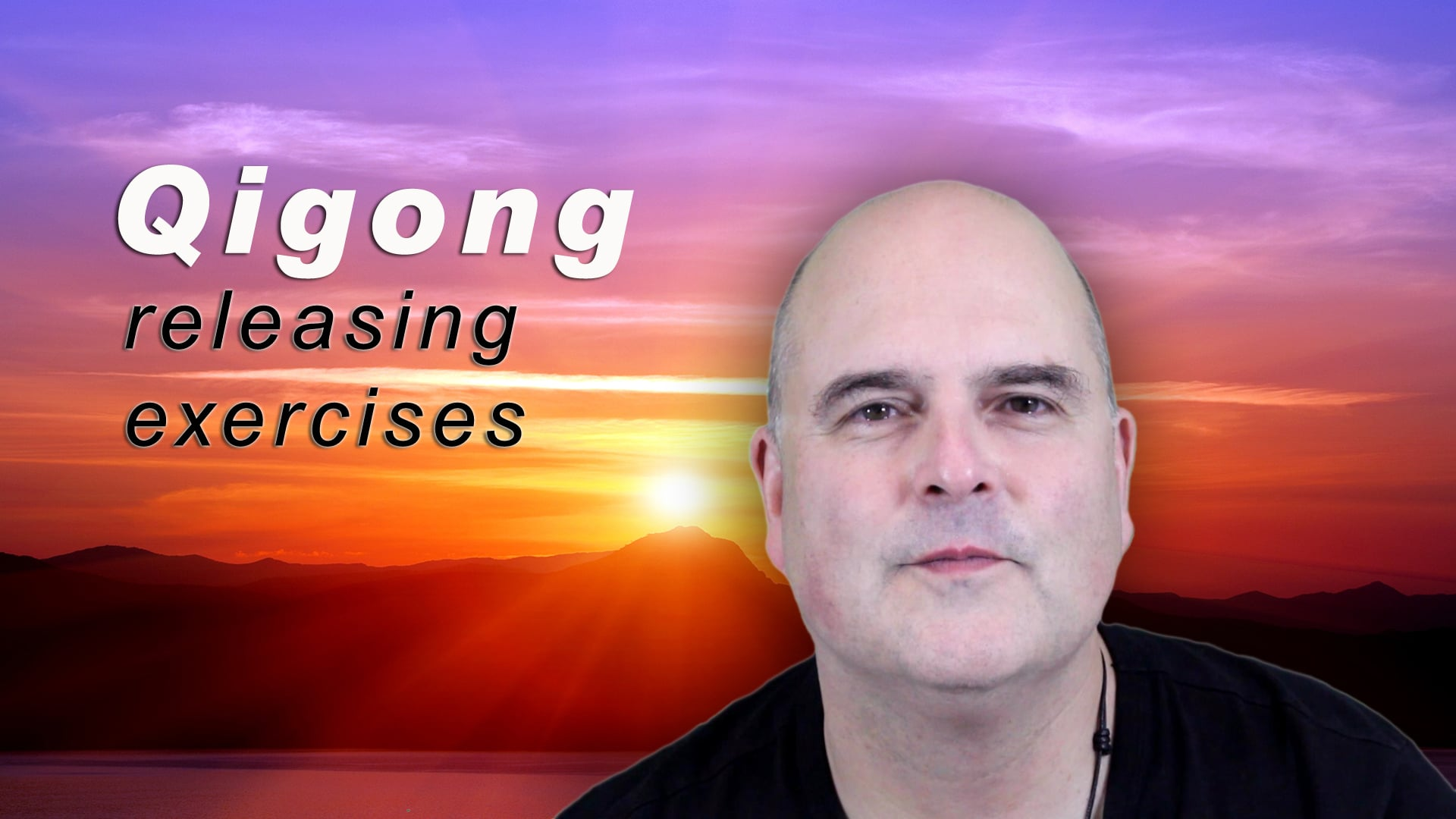 Qigong: Releasing Exercises
