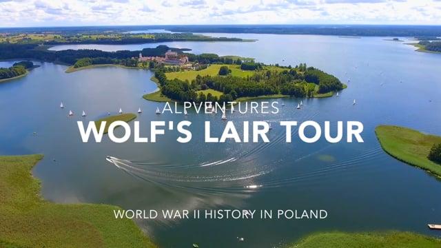 Wolf's Lair Tour