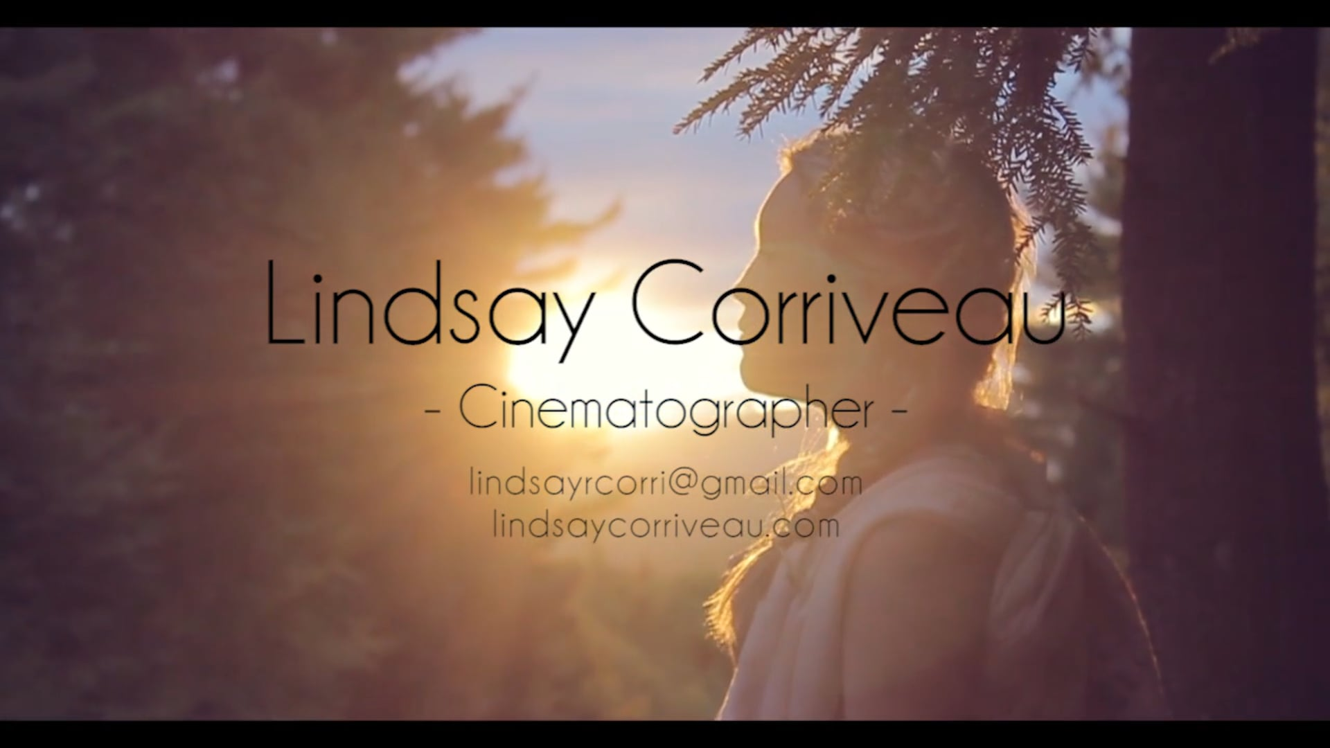 Cinematography Reel - Lindsay Corriveau