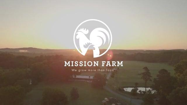 Mission Farm - Brand Story
