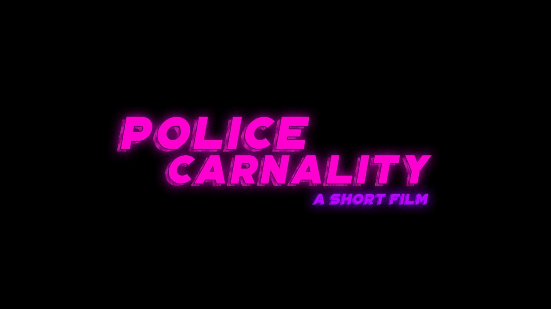 Police Carnality