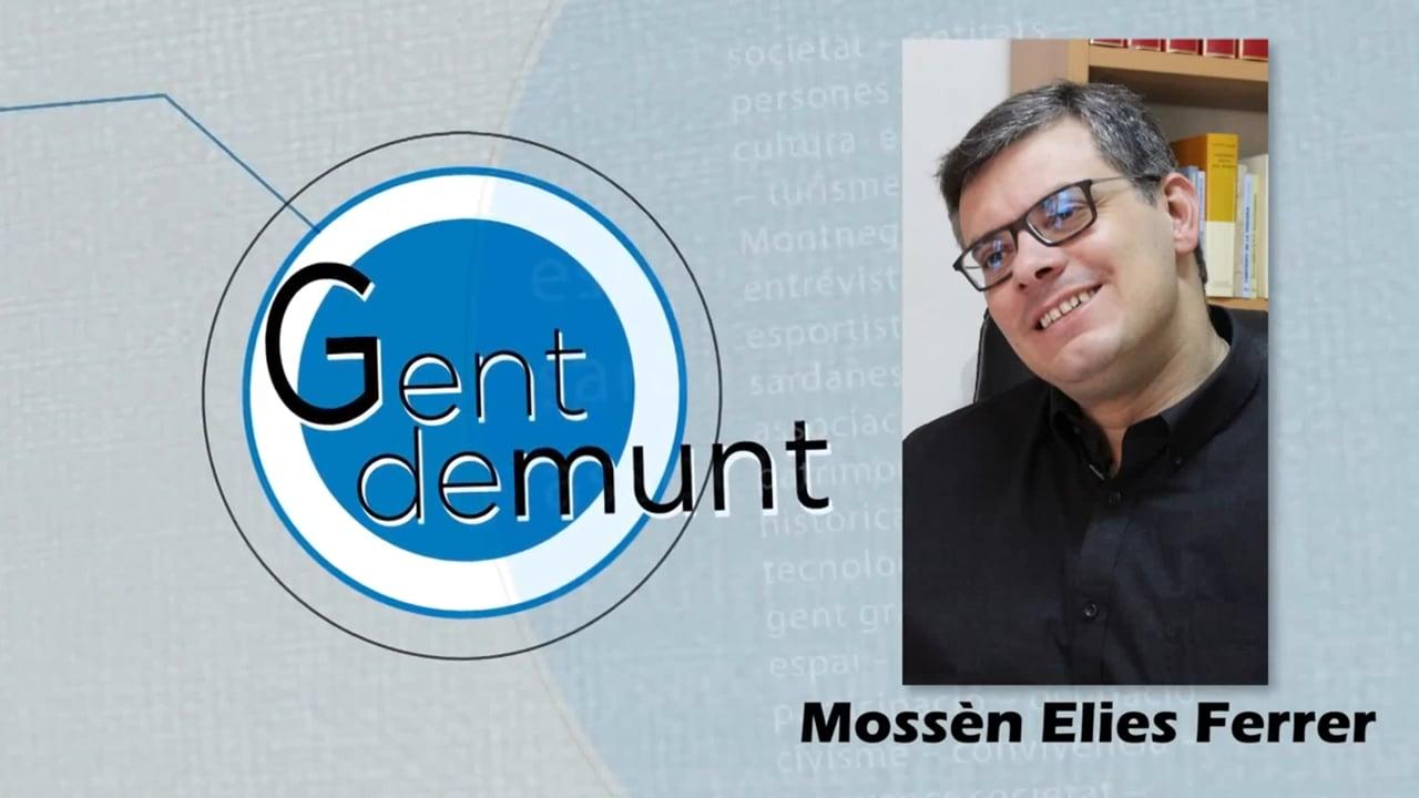 Mossèn Elies Ferrer: 'Em guardo les meves idees polítiques'