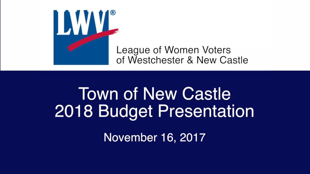 LWV Town of New Castle 2018 Budget Presentation