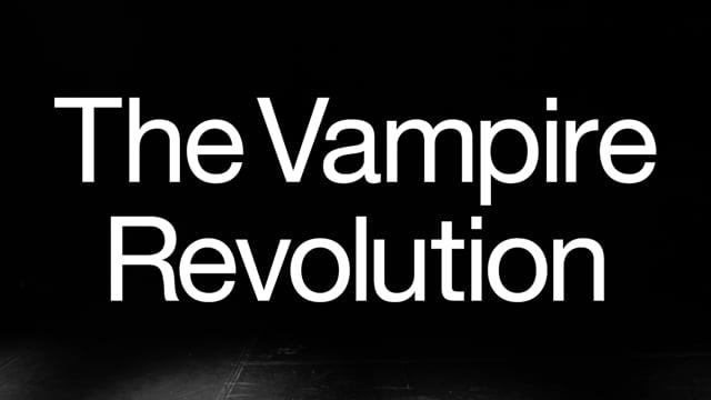 THE VAMPIRE REVOLUTION - Trailer 1