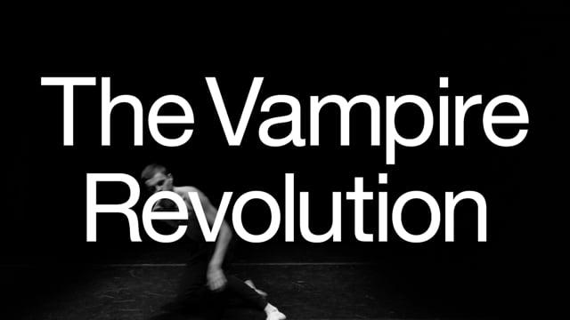 THE VAMPIRE REVOLUTION - Trailer 2