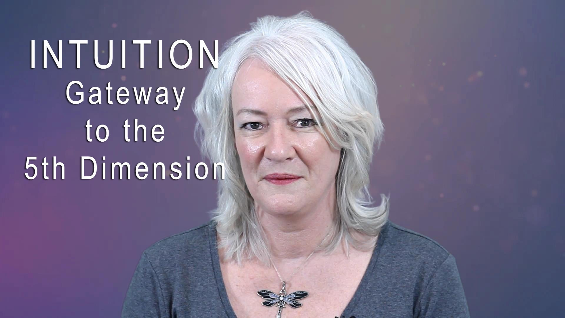 Intuition: Gateway to the 5th Dimension