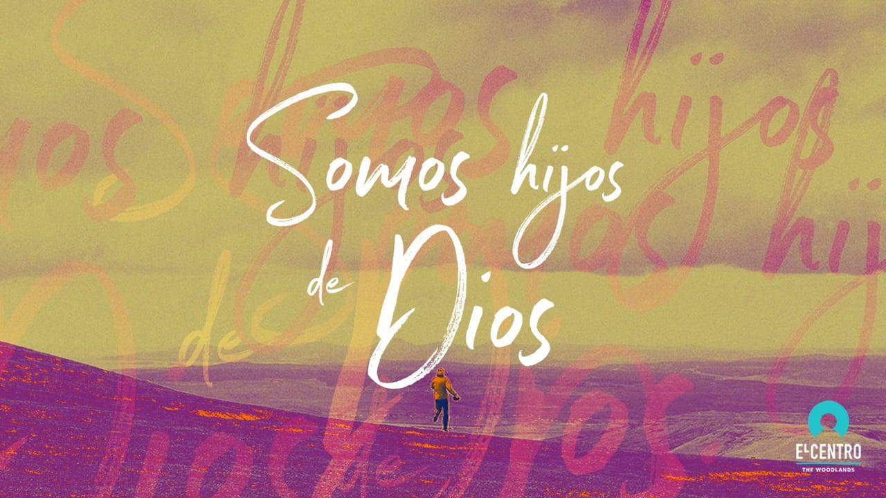 Somos hijo de Dios
