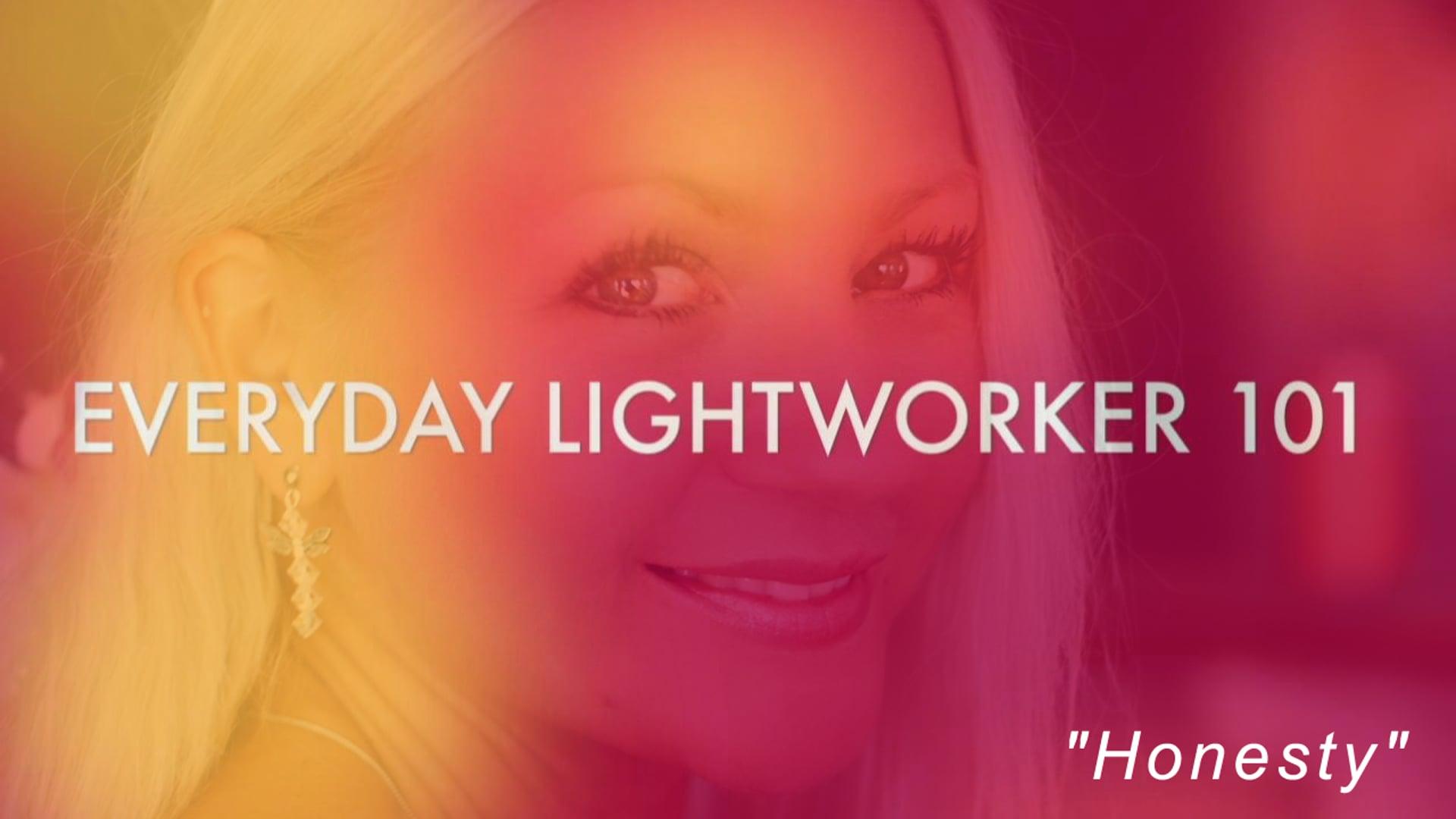 Everyday Lightworker 101: Honesty