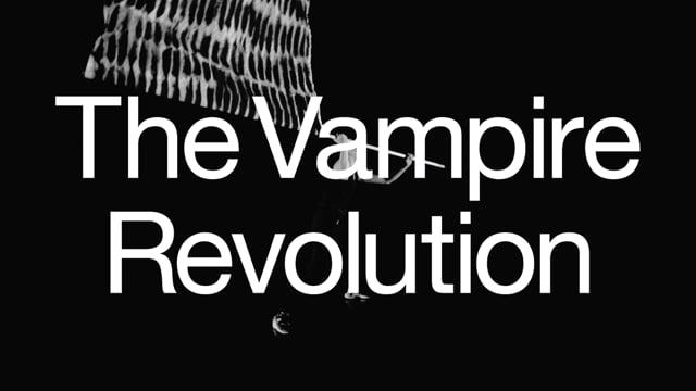 THE VAMPIRE REVOLUTION - Trailer 3