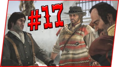 I DON'T TRUST THESE GUYS! - Red Dead Redemption Walkthrough Pt.17